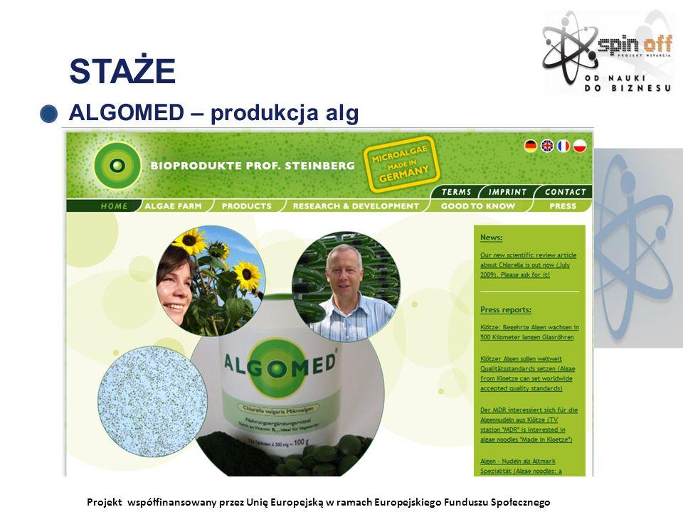 Projekt współfinansowany przez Unię Europejską w ramach Europejskiego Funduszu Społecznego STAŻE ALGOMED – produkcja alg