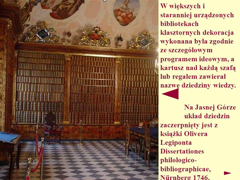 W większych i staranniej urządzonych bibliotekach klasztornych dekoracja wykonana była zgodnie ze szczegółowym programem ideowym, a kartusz nad każdą