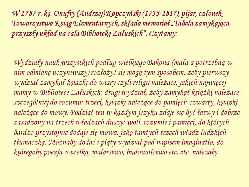W 1787 r. ks. Onufry (Andrzej) Kopczyński (1735-1817), pijar, członek Towarzystwa Ksiąg Elementarnych, składa memoriał Tabela zamykająca przyszły ukła
