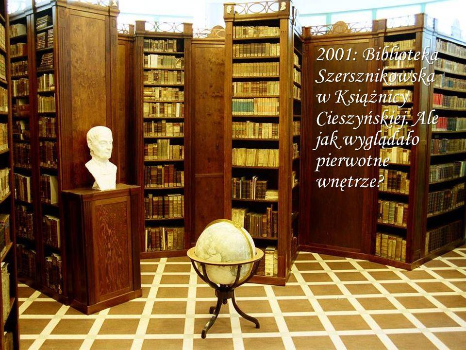 2001: Biblioteka Szersznikowska w Książnicy Cieszyńskiej. Ale jak wyglądało pierwotne wnętrze?