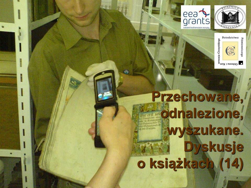 Przechowane, odnalezione, wyszukane. Dyskusje Przechowane, odnalezione, wyszukane. Dyskusje o książkach (14)