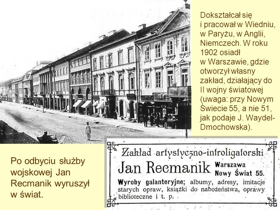 Dokształcał się i pracował w Wiedniu, w Paryżu, w Anglii, Niemczech. W roku 1902 osiadł w Warszawie, gdzie otworzył własny zakład, działający do II wo