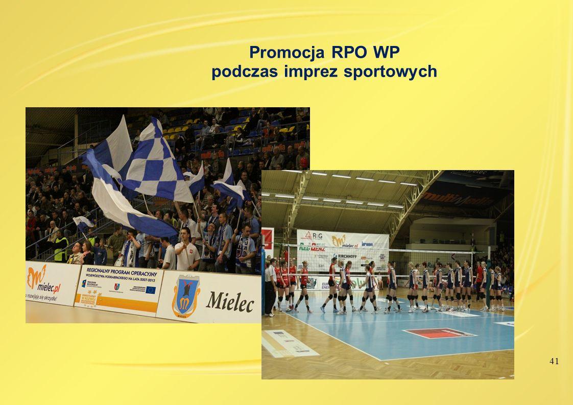 41 Promocja RPO WP podczas imprez sportowych