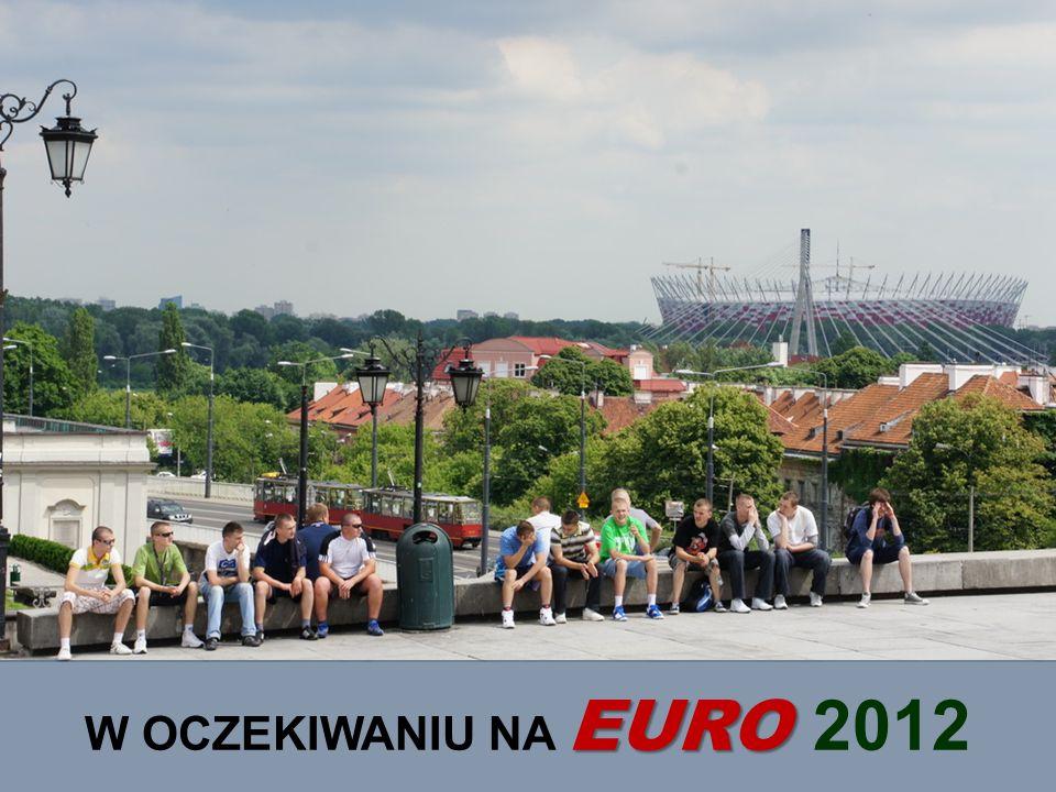 EURO W OCZEKIWANIU NA EURO 2012