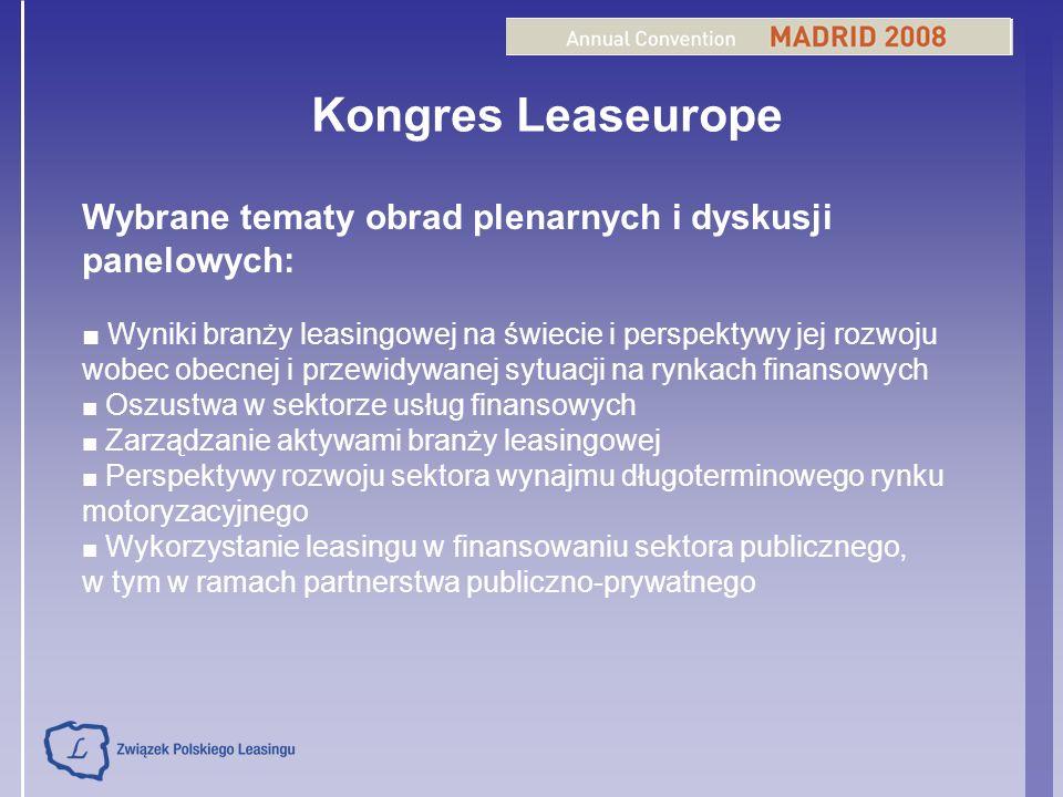 Kongres Leaseurope Wybrane tematy obrad plenarnych i dyskusji panelowych: Wyniki branży leasingowej na świecie i perspektywy jej rozwoju wobec obecnej