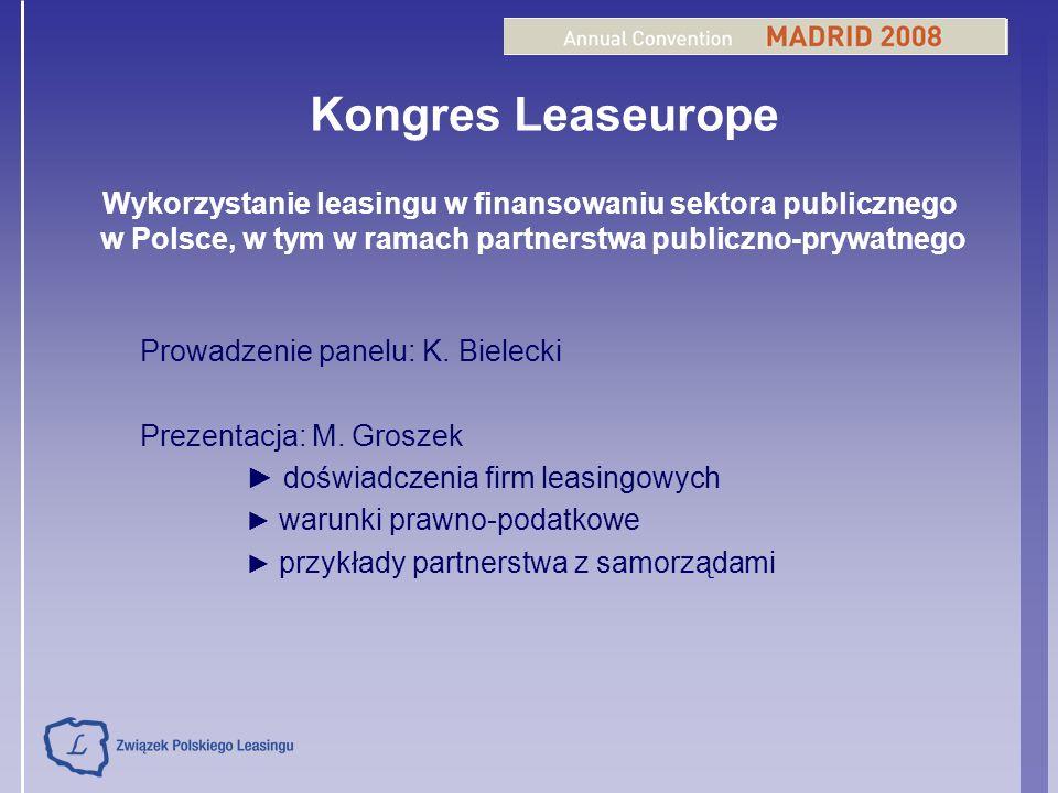 Kongres Leaseurope Wykorzystanie leasingu w finansowaniu sektora publicznego w Polsce, w tym w ramach partnerstwa publiczno-prywatnego Prowadzenie pan