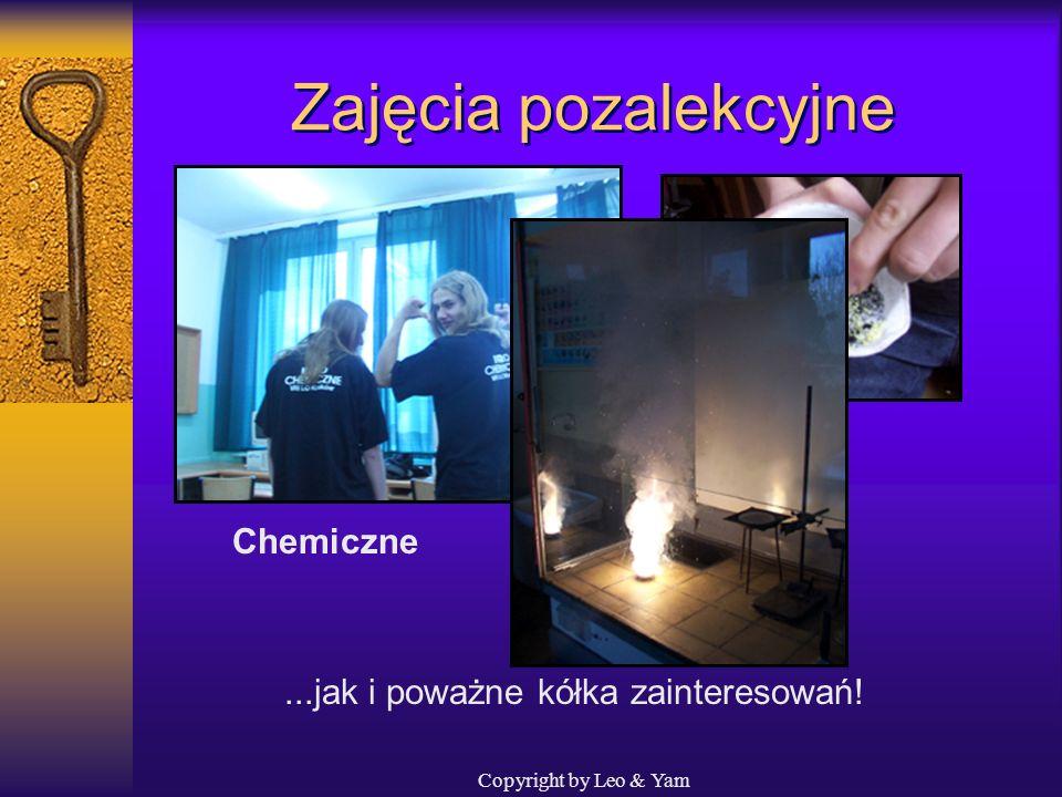 Copyright by Leo & Yam Zajęcia pozalekcyjne W szkole prowadzone są zarówno intensywne lekcje klaskania...