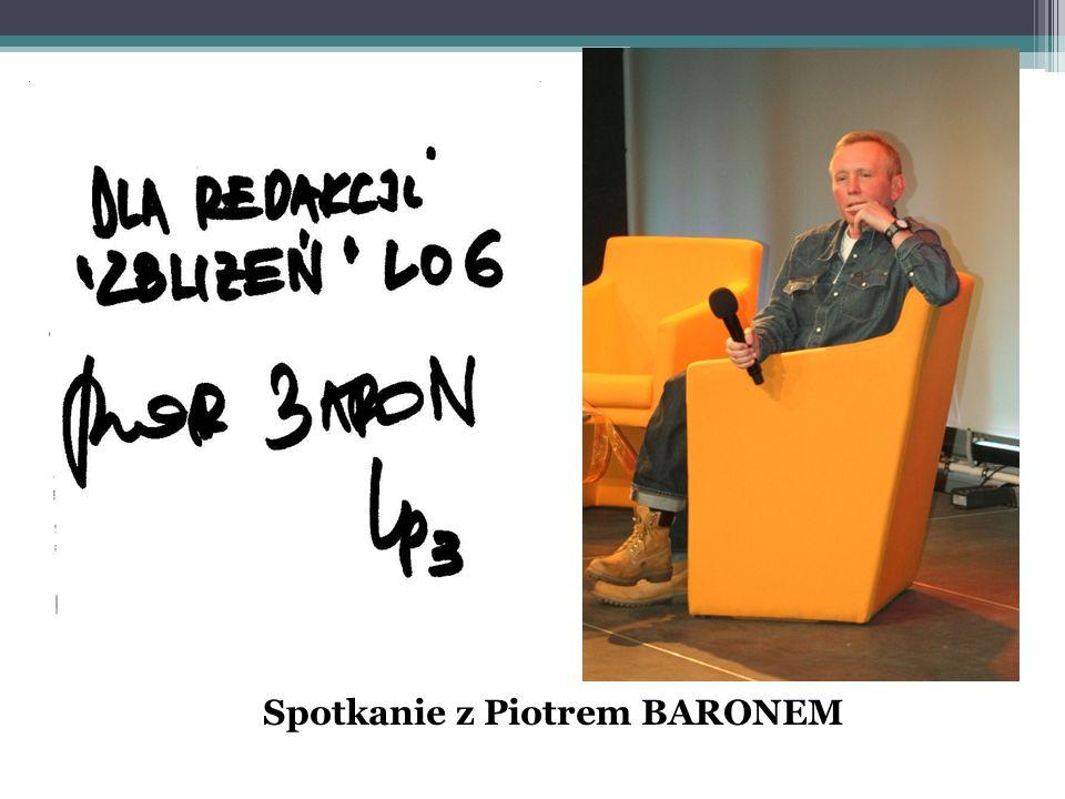 Spotkanie z Piotrem BARONEM