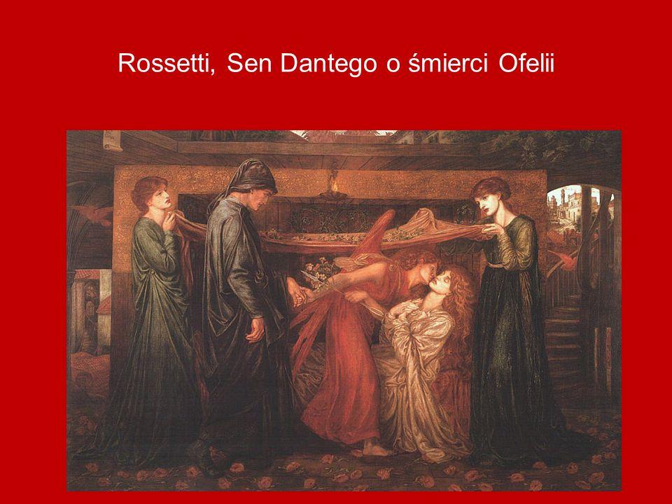 Rossetti, Sen Dantego o śmierci Ofelii