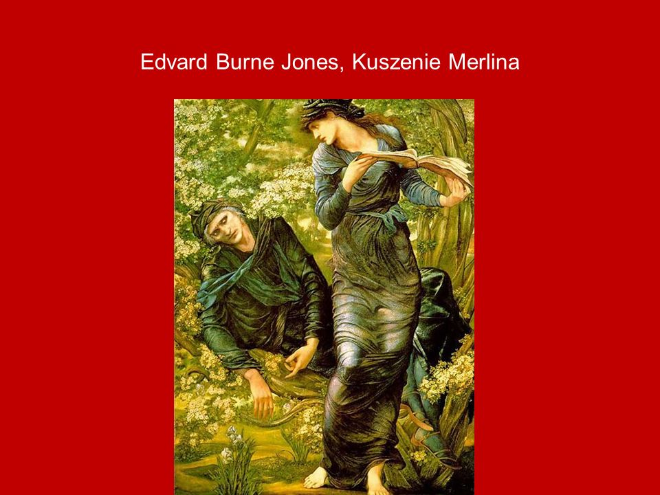Edvard Burne Jones, Kuszenie Merlina