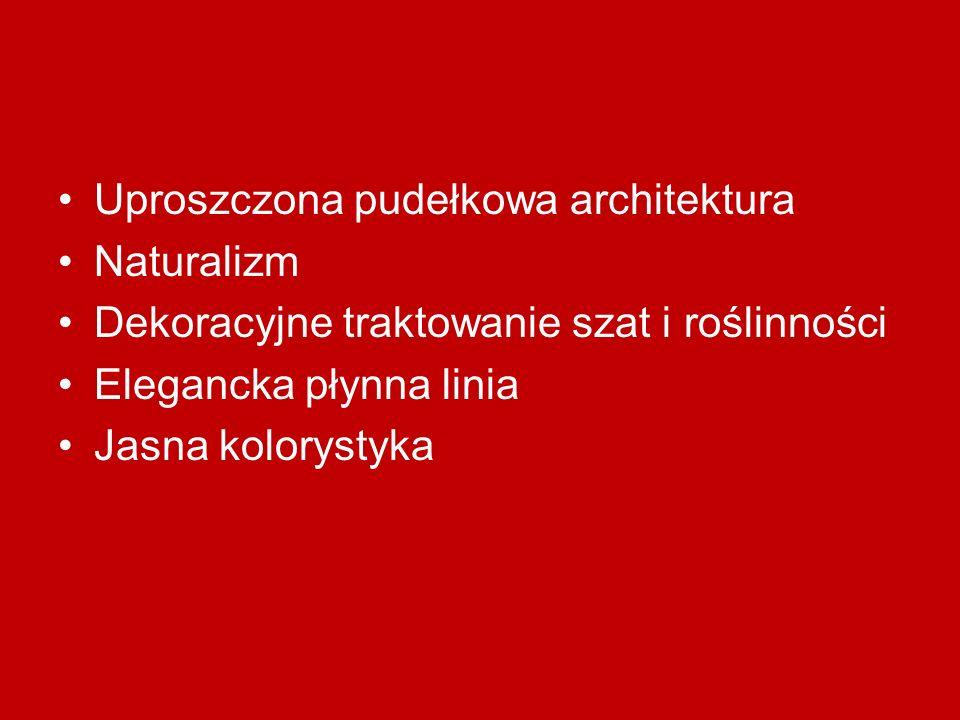 Uproszczona pudełkowa architektura Naturalizm Dekoracyjne traktowanie szat i roślinności Elegancka płynna linia Jasna kolorystyka