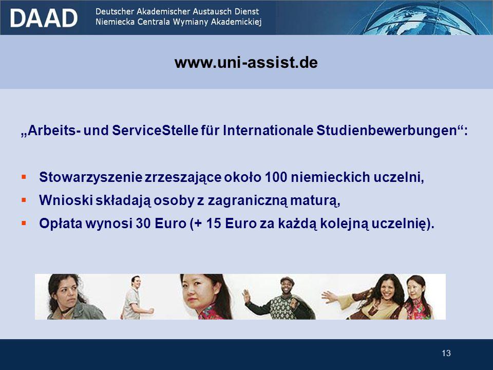 Arbeits- und ServiceStelle für Internationale Studienbewerbungen: Stowarzyszenie zrzeszające około 100 niemieckich uczelni, Wnioski składają osoby z z