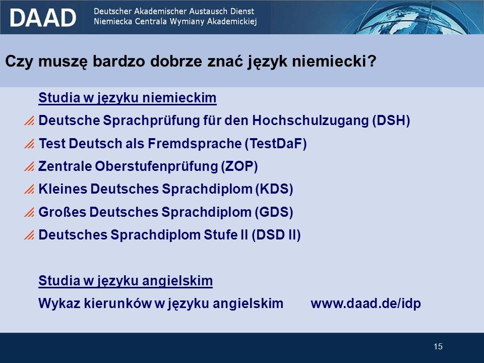 Czy muszę bardzo dobrze znać język niemiecki? Studia w języku niemieckim Deutsche Sprachprüfung für den Hochschulzugang (DSH) Test Deutsch als Fremdsp