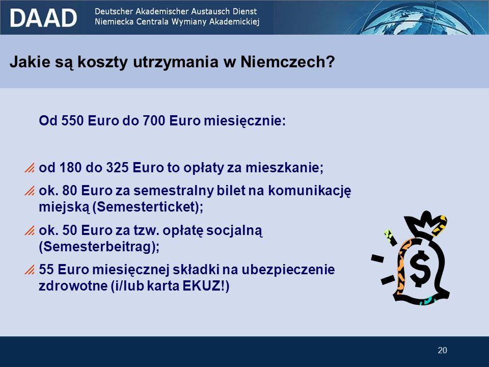 Jakie są koszty utrzymania w Niemczech? Od 550 Euro do 700 Euro miesięcznie: od 180 do 325 Euro to opłaty za mieszkanie; ok. 80 Euro za semestralny bi