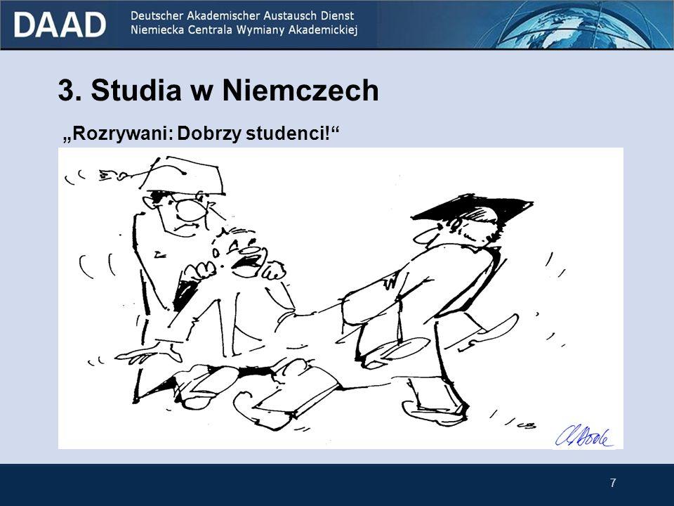 3. Studia w Niemczech 7 Rozrywani: Dobrzy studenci!