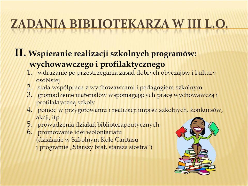 III.Współpraca i współdziałanie ze środowiskiem szkolnym i pozaszkolnym.