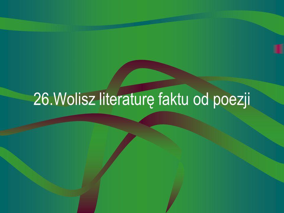 25.Bez trudu uczysz się języków