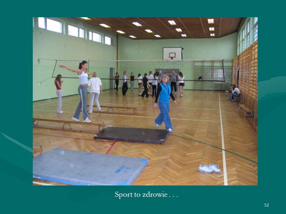52 Sport to zdrowie...