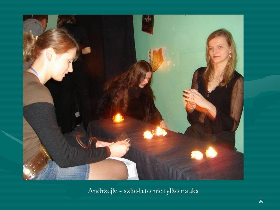 86 Andrzejki - szkoła to nie tylko nauka