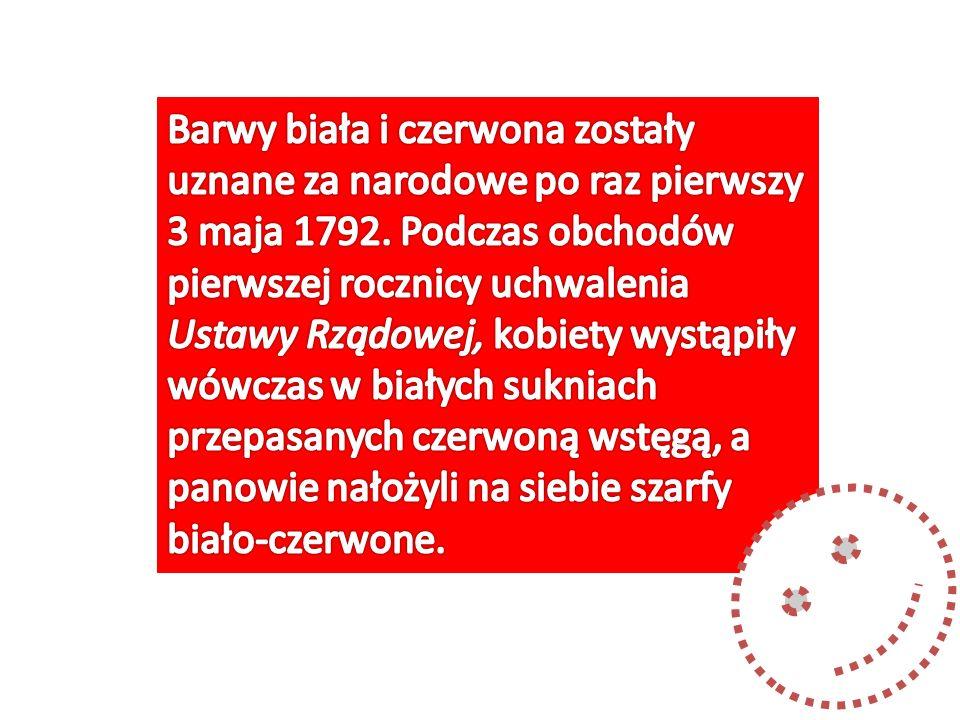 Regulacja prawna polskiej flagi została przyjęta w uchwale Sejmu Królestwa Polskiego z 7 lutego 1831 na wniosek posła Walentego Zwierkowskiego, wiceprezesa Towarzystwa Patriotycznego.