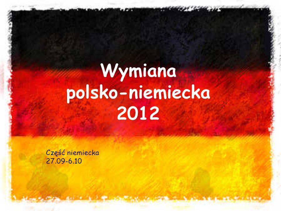 Wymiana polsko-niemiecka 2012 Część niemiecka 27.09-6.10