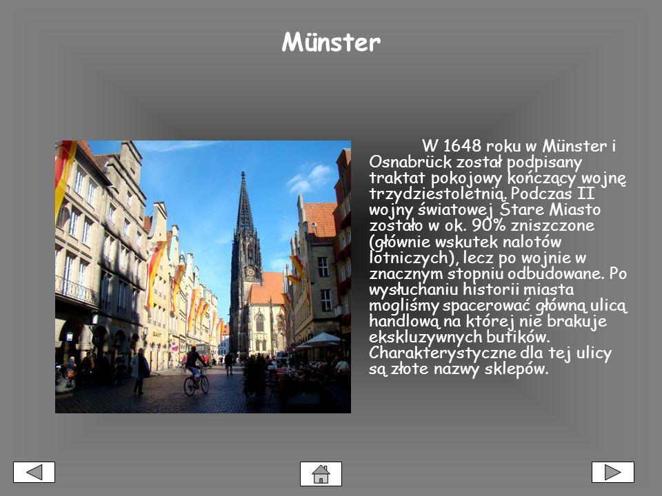 Münster W 1648 roku w Münster i Osnabrück został podpisany traktat pokojowy kończący wojnę trzydziestoletnią.