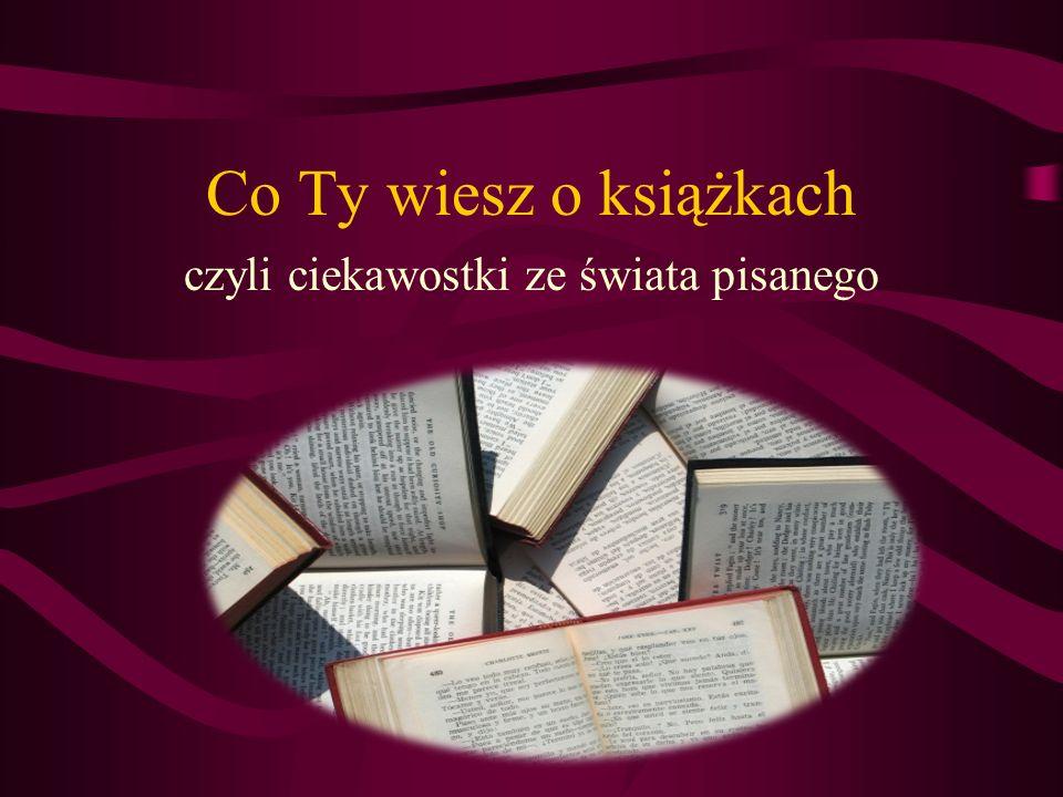 Najpopularniejsza książka Biblia przetłumaczona na 310 języków (fragmenty na dalsze 547 języków) z pewnością jest najpopularniejszą książką na świecie.