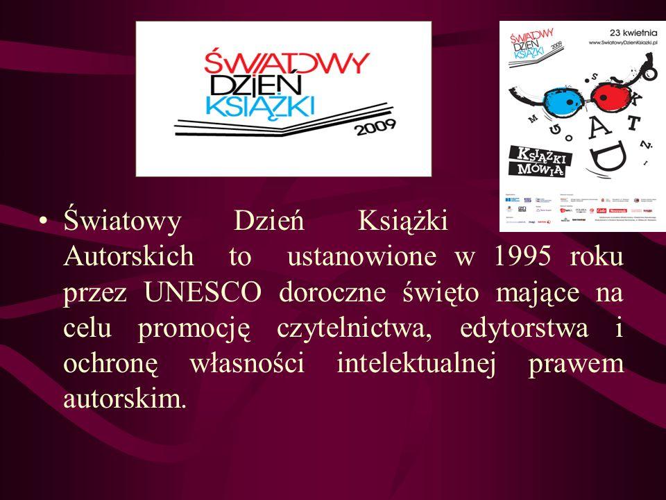 Światowy Dzień Książki i Praw Autorskich to ustanowione w 1995 roku przez UNESCO doroczne święto mające na celu promocję czytelnictwa, edytorstwa i oc