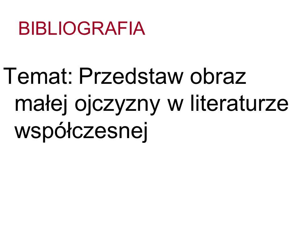BIBLIOGRAFIA Literatura podmiotu: T.Konwicki, Kronika wypadków miłosnych, Warszawa 1991.