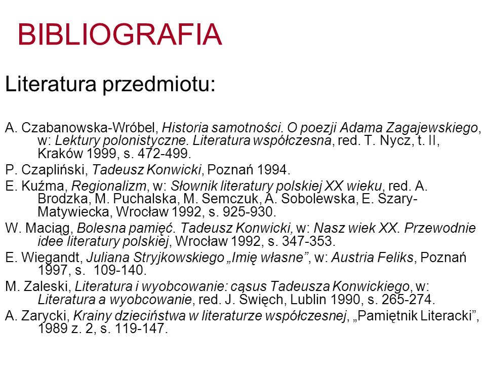 BIBLIOGRAFIA – zapis innych źródeł 1.Tekst piosenki A.