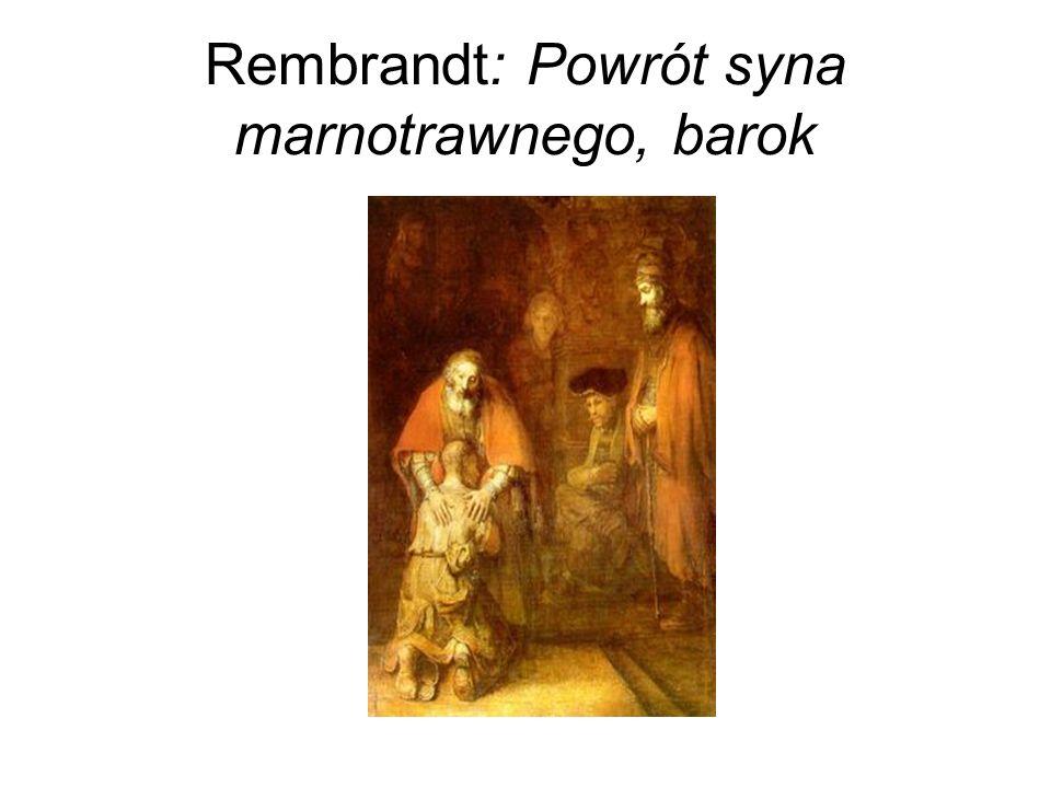 Rembrandt: Powrót syna marnotrawnego, barok