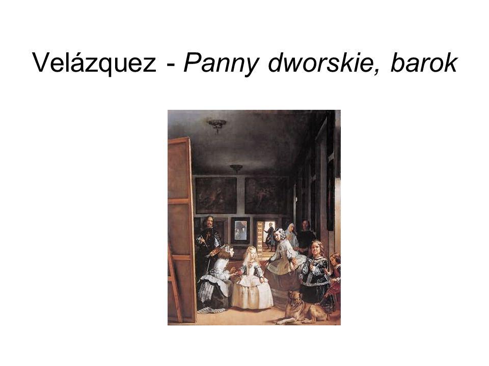 Velázquez - Panny dworskie, barok