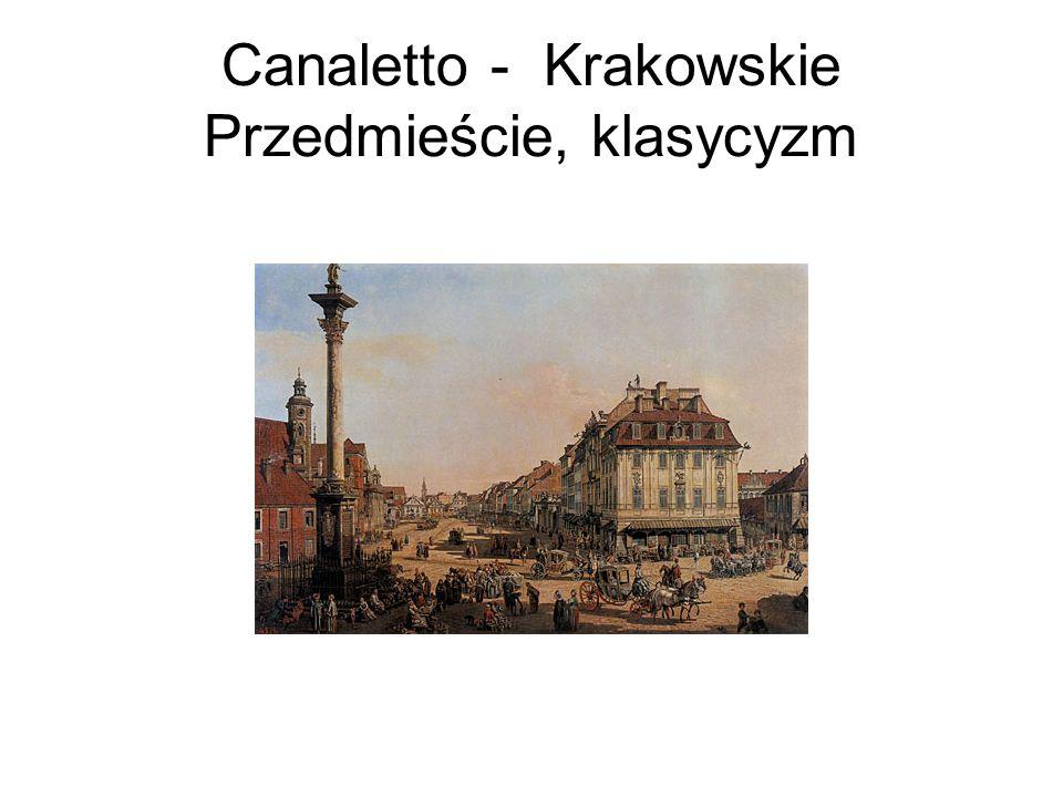 Canaletto - Krakowskie Przedmieście, klasycyzm
