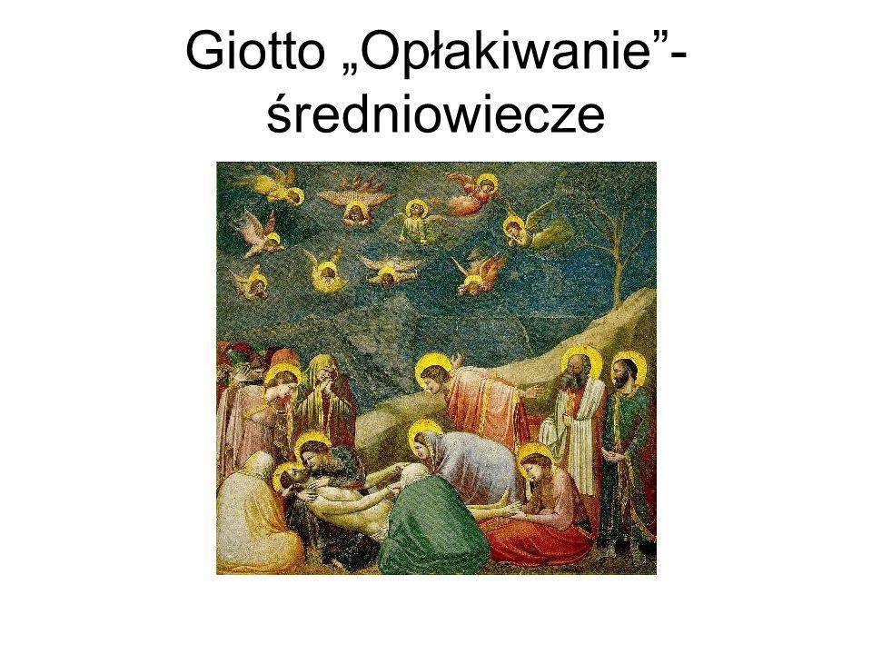 Giotto Opłakiwanie- średniowiecze