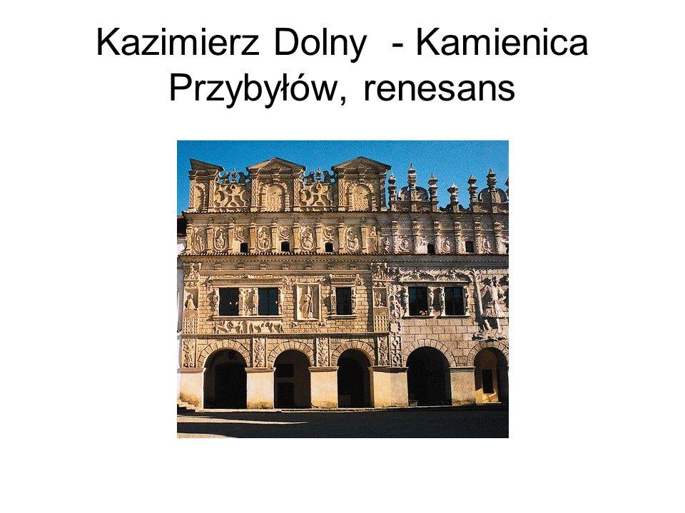 Kazimierz Dolny - Kamienica Przybyłów, renesans