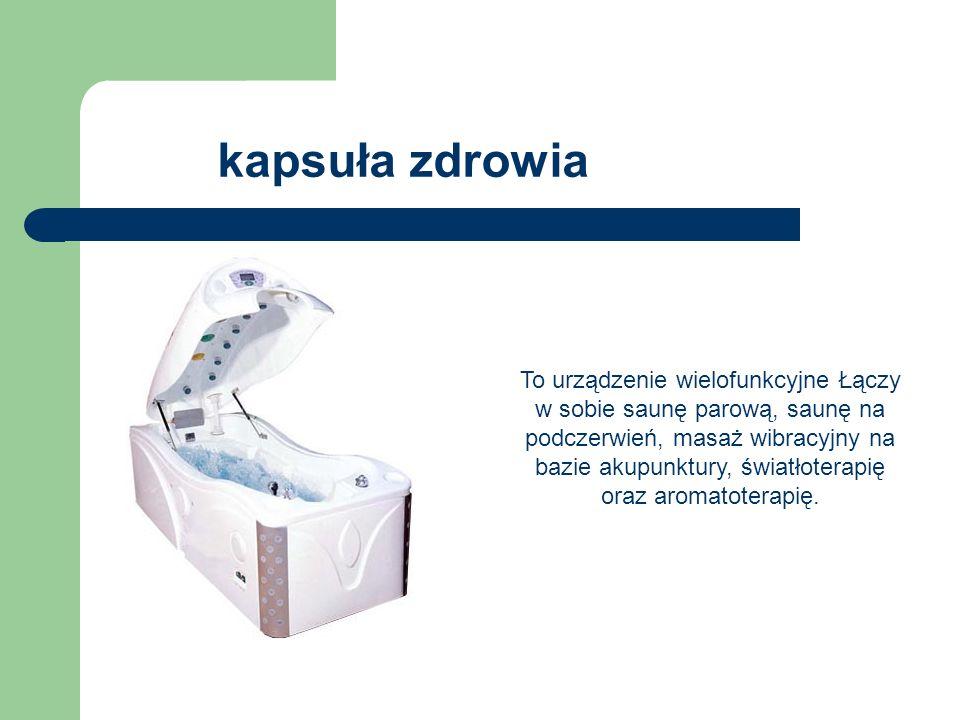 kapsuła zdrowia To urządzenie wielofunkcyjne Łączy w sobie saunę parową, saunę na podczerwień, masaż wibracyjny na bazie akupunktury, światłoterapię o