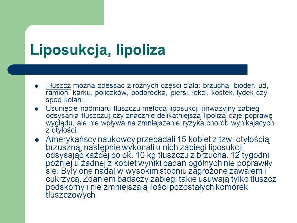 Liposukcja, lipoliza Tłuszcz można odessać z różnych części ciała: brzucha, bioder, ud, ramion, karku, policzków, podbródka, piersi, łokci, kostek, ły