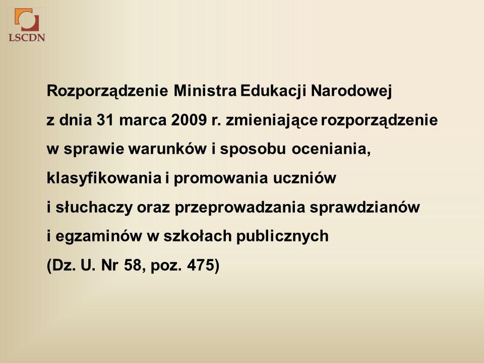 Rozporządzenie Ministra Edukacji Narodowej z dnia 31 marca 2009 r.