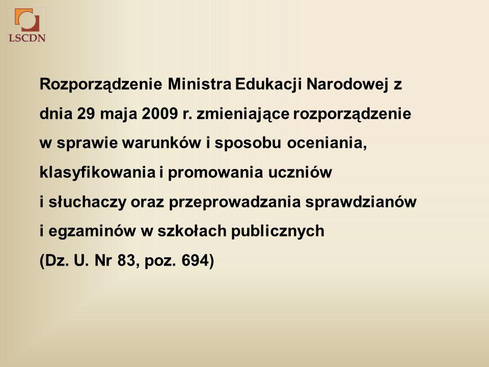Rozporządzenie Ministra Edukacji Narodowej z dnia 29 maja 2009 r.