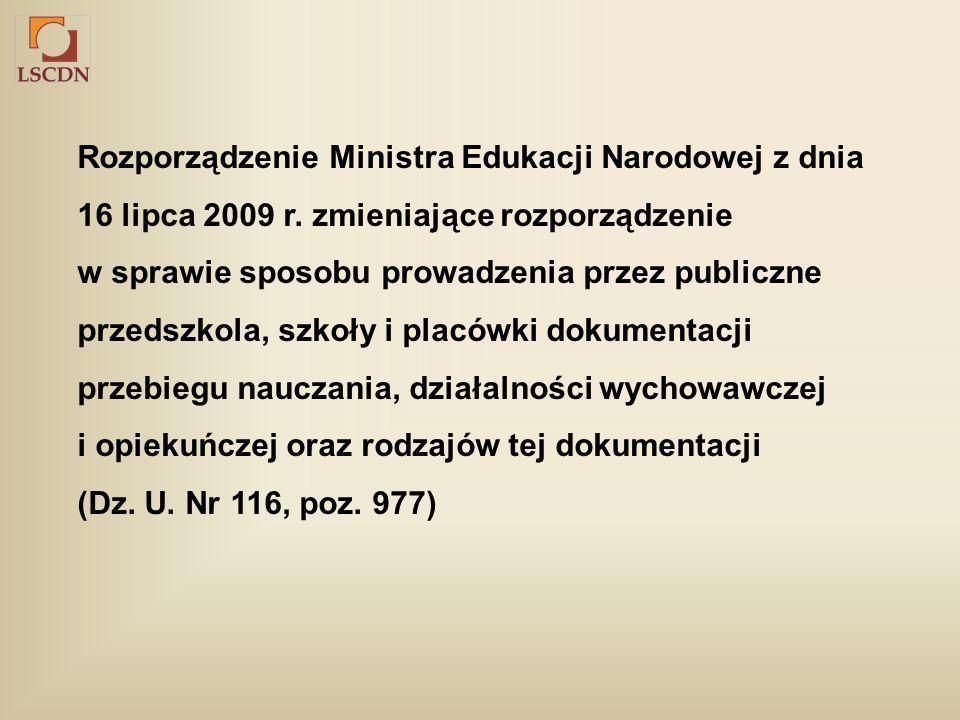 Rozporządzenie Ministra Edukacji Narodowej z dnia 16 lipca 2009 r.