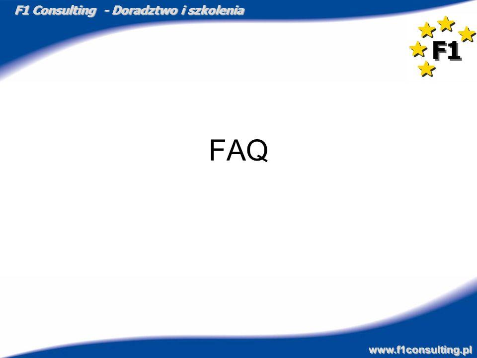 F1 Consulting - Doradztwo i szkolenia www.f1consulting.pl FAQ
