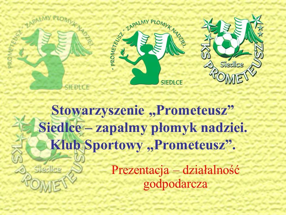 Stowarzyszenie Prometeusz Siedlce – zapalmy płomyk nadziei.