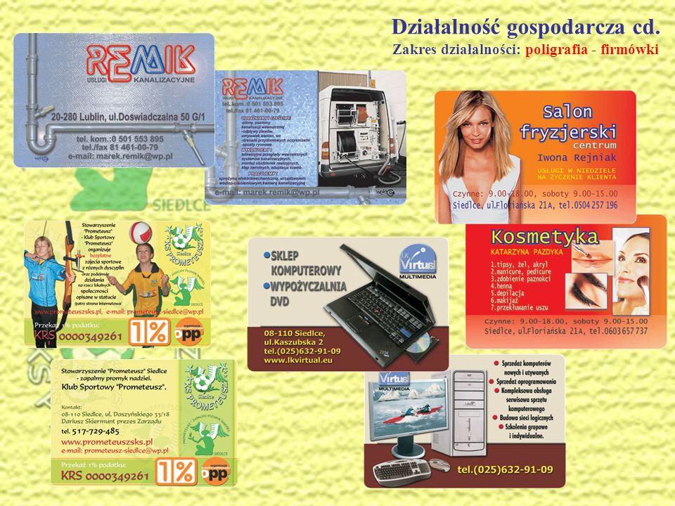 Działalność gospodarcza cd. Zakres działalności: poligrafia - wizytówki