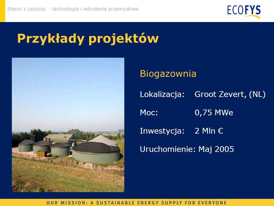 Etanol z celulozy - technologia i wdrożenia przemysłowe Instalacja CHP(NL) CHP Lokalizacja: Aldel Delfzijl Surowiec: biomasa stała Wydajność: 2 x 50 MWe Inwestycja: 265 Mln Status: początek budowy Maj 2007