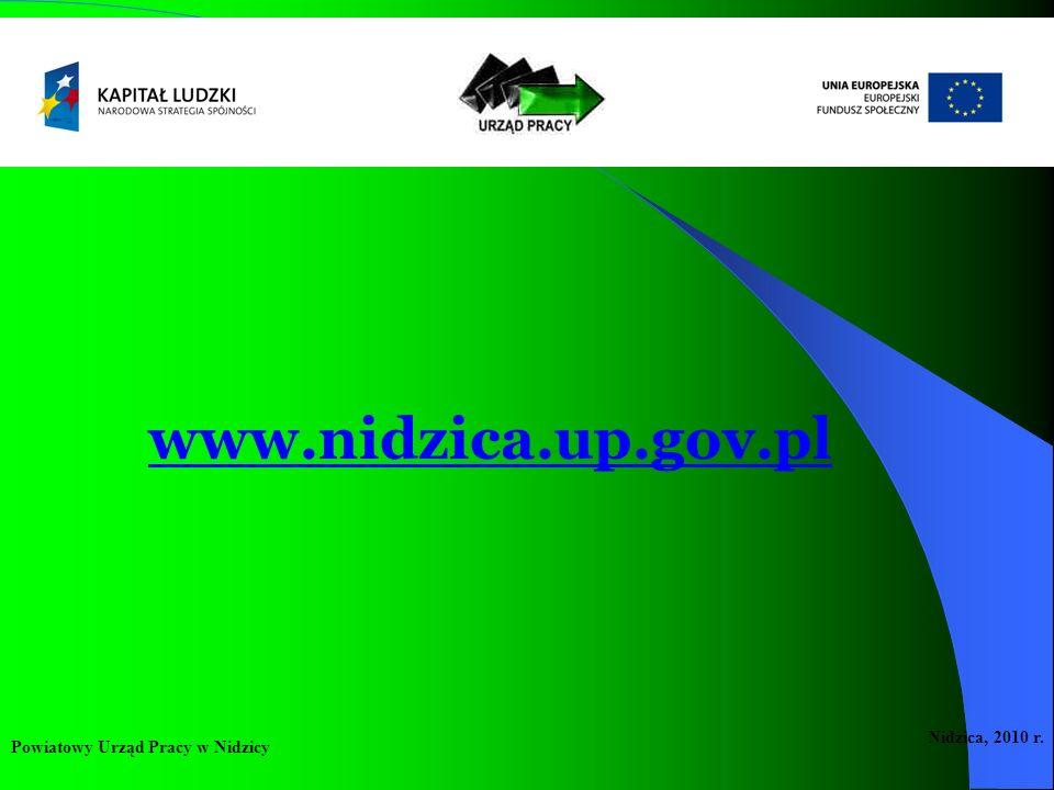 www.nidzica.up.gov.pl Powiatowy Urząd Pracy w Nidzicy Nidzica, 2010 r.