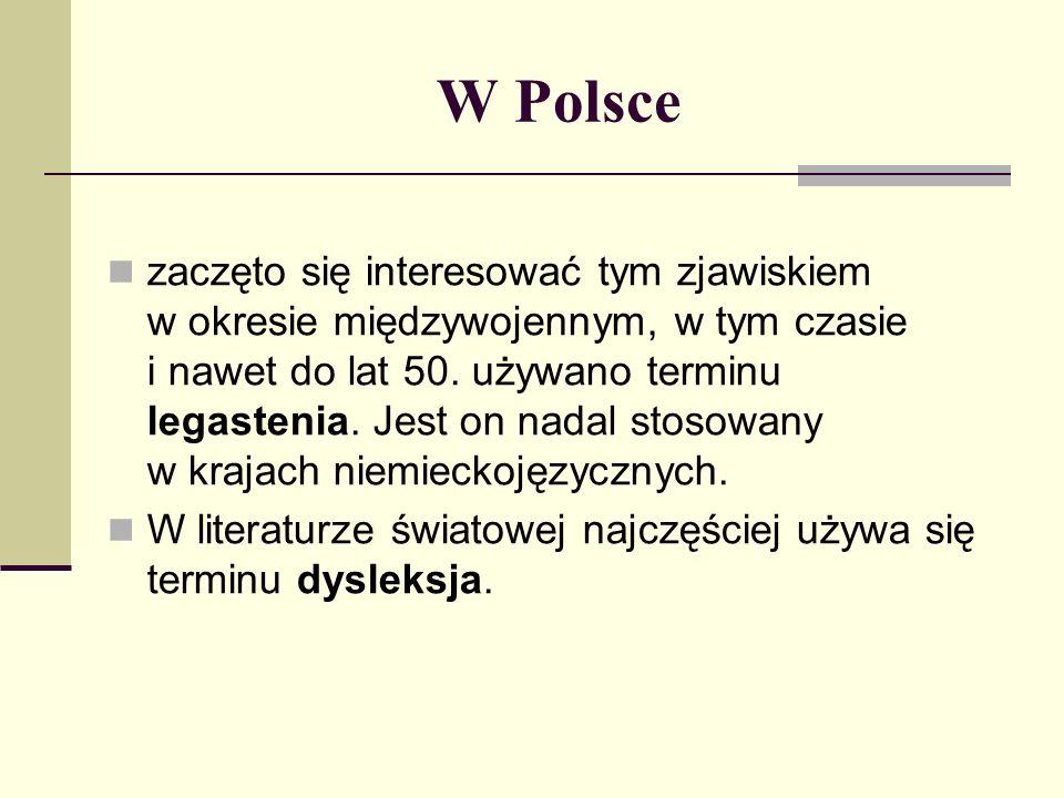 W Polsce zaczęto się interesować tym zjawiskiem w okresie międzywojennym, w tym czasie i nawet do lat 50. używano terminu legastenia. Jest on nadal st