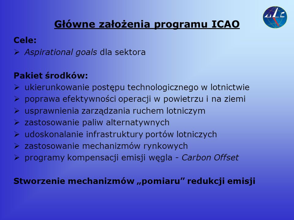 Konsensus GIACC Cele: Krótkoterminowy cel – poprawa efektywności paliwowej sektora o 2% rocznie do 2012 roku.