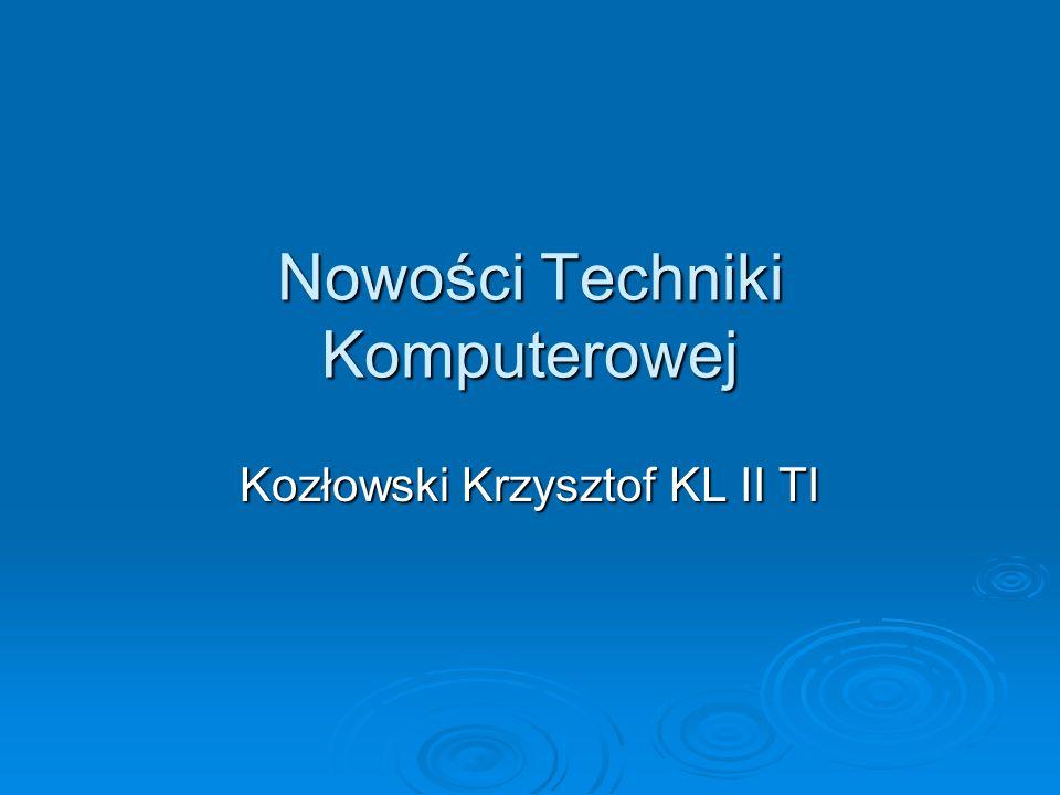 Nowości Techniki Komputerowej Kozłowski Krzysztof KL II TI