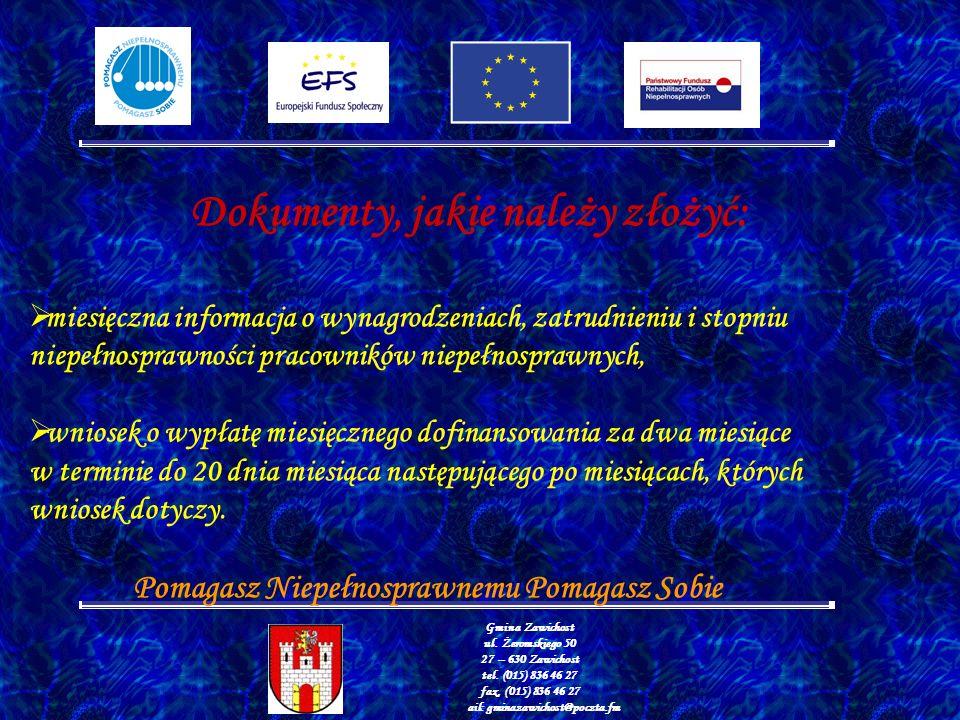 Gmina Zawichost ul.Żeromskiego 50 27 – 630 Zawichost tel.