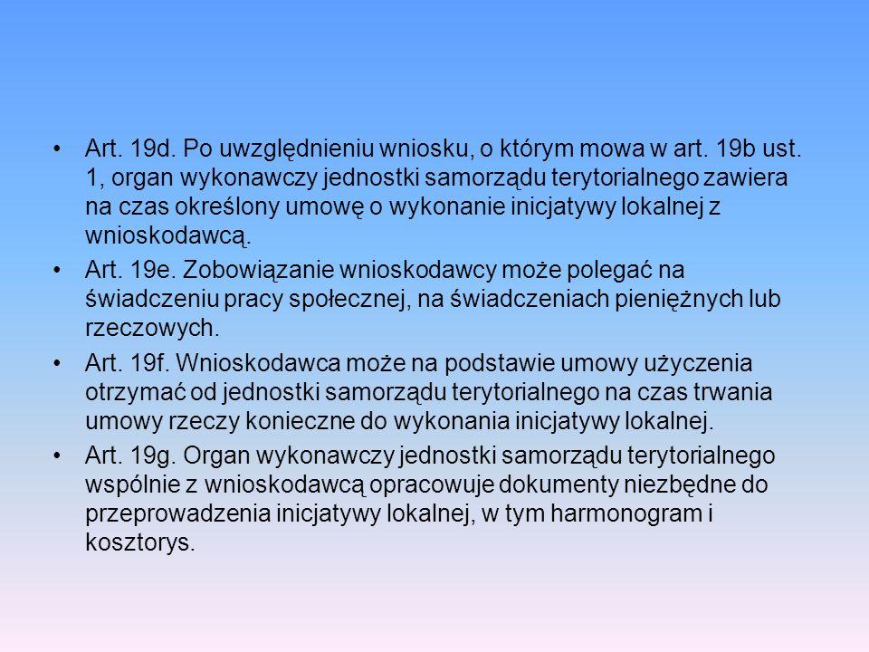 Art. 19d. Po uwzględnieniu wniosku, o którym mowa w art. 19b ust. 1, organ wykonawczy jednostki samorządu terytorialnego zawiera na czas określony umo